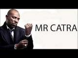 Vem Todo Mundo  Mr. Catra