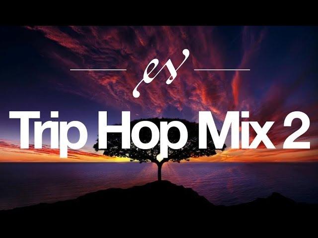 Music to Help Study | Trip Hop MIX 2