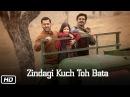 'Zindagi Kuch Toh Bata Reprise ' Song Salman Kareena Bajrangi Bhaijaan Jubin