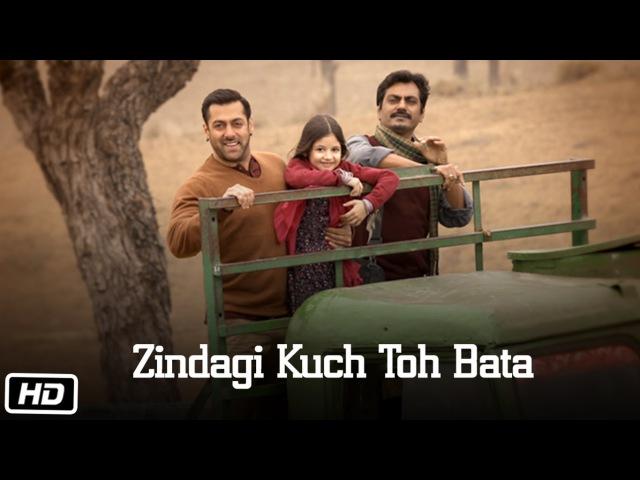 Zindagi Kuch Toh Bata (Reprise) Song | Salman Kareena | Bajrangi Bhaijaan | Jubin