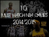 10 MUST WATCH NBA Games in 2014 - 2015 (Season Preview)