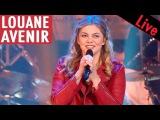 Louane - Avenir Live dans les Ann