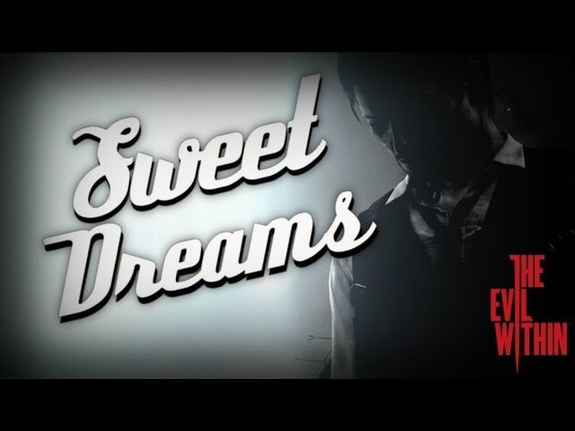 The Evil Within Sweet Dreams