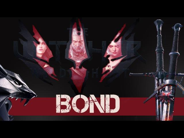 The Witcher 3 Wild Hunt Bond