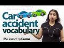 Car Accident Vocabulary - Free Spoken English lesson