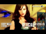Eddy Wata - La Bomba (OFFICIAL VIDEO)