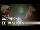 OCTAVE ONE (Slices Feature)