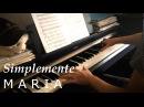 Simplemente Maria/Просто Мария piano cover