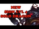 NEW SION LVL 4 SOLO DRAGON - League of Plays