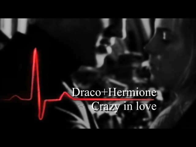 Dramione || crazy in love