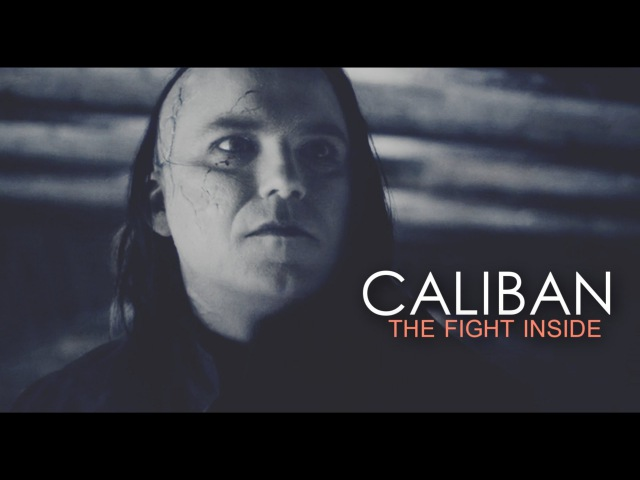 [Penny Dreadful] Caliban » The Fight Inside