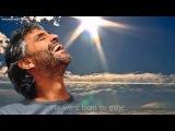 Andrea Bocelli - Because We Believe (with English Lyrics)