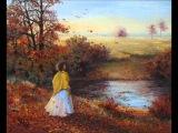 Лидия Русланова Осенний сон Waltz Songe d'Automne Archibald Joyce