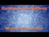 Eurodance 90's Megamix  Mixed by DJ EuroActive