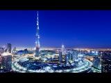 Ультрасовременный Дубай в Ultra HD качестве (4К)