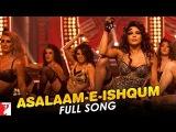 Asalaam-e-Ishqum - Full Song  Gunday  Ranveer Singh  Arjun Kapoor  Priyanka Chopra