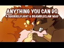 Anything You Can Do -COMPLETED MAP - Brambleclaw and Squirrelflight