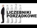 Польська для початківців Порядкові числівники Liczebniki porządkowe