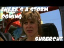 Supercut: There's a storm coming