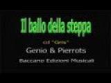 Genio &amp Pierrots - Il ballo della steppa