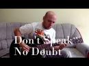 Don't Speak - Fingerstyle Guitar Cover (No Doubt)