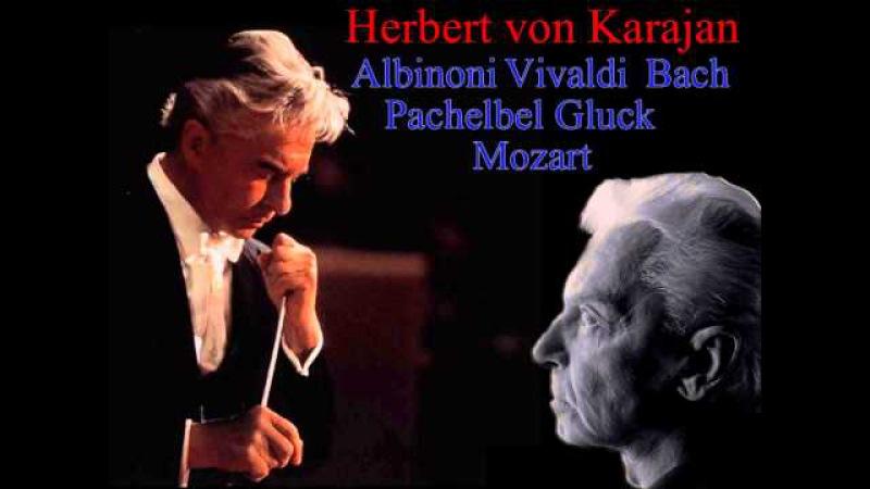 Karajan compilation (Albinoni, Vivaldi, Bach, Pachelbel, Gluck, Mozart)