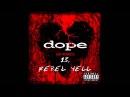 Dope - Rebel Yell ( No Regrets ) Lyrics
