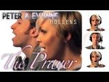 The Prayer - Celine Dion &amp Andrea Bocelli - Peter Hollens feat. Evynne Hollens