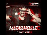 DJ STYLEZZ - Audioholic (September 2015)
