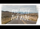 Free People Presents   The Ride ft. Erin Wasson