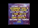 Kenny Summit - Lemonade Was A Popular Drink (J Paul Getto's Southside Remix)
