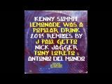 Kenny Summit - Lemonade Was A Popular Drink (J Paul Getto's Southside Remix)
