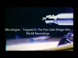 Micrologue - Trapped In The Past (Seb Dhajje Mix)