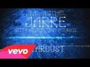 Jean-Michel Jarre, Armin van Buuren - Stardust Audio