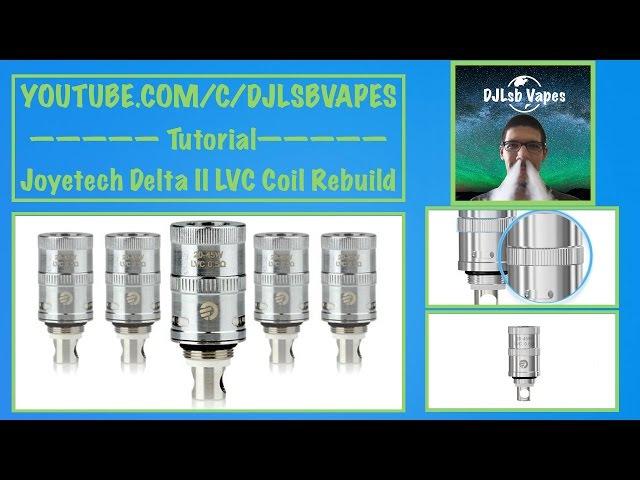 Joyetech Delta II LVC Coil Rebuild With Nickel