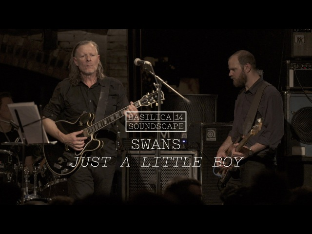Swans perform Just a Little Boy - Basilica Soundscape 2014