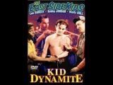 Kid Dynamite (1943) Comedy Drama starring East Side Kids