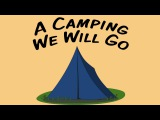A Camping We Will Go  movement song for children