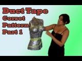 Custom Corset Pattern using Duct Tape