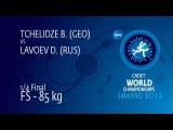 1/4 FS - 85 kg: D. LAVOEV (RUS) df. B. TCHELIDZE (GEO), 3-1