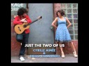Cyrille Aimée Diego Figueiredo Just the Two of Us