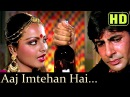 Aaj Imtehan Hai Amitabh Bachchan Rekha Suhaag 1979 Songs Lata Mangeshkar