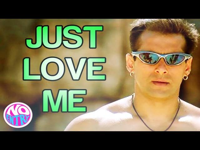 Just Love Me - Main Akela - No Entry   Salman Khan   Sonu Nigam   Anu Malik
