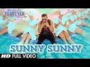 Sunny Sunny Yaariyan Full Video Song Film Version Himansh Kohli Rakul Preet
