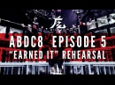 KINJAZ ABDC Episode 5 The Weeknd Earned It Rehearsal