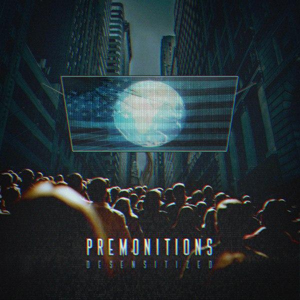 Premonitions - Desensitized (EP) (2015)