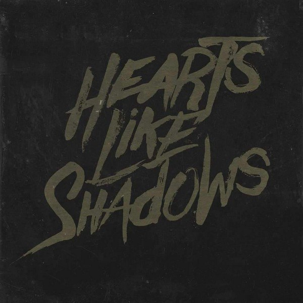 Hearts Like Shadows - In Mexico, They Just Call This a Standoff [single] (2015)