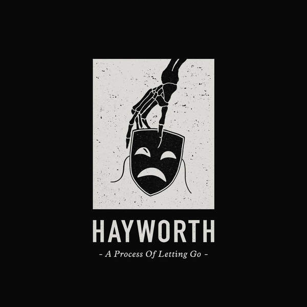 Hayworth - A Process of Letting Go [EP] (2015)