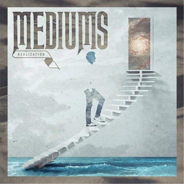 Mediums - Realization (2015)