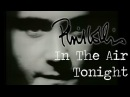 Phil Collins In The Air Tonight Official Music Video